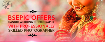 Bsepic Offers Candid Wedding Photography With Professionally Skilled Photographer