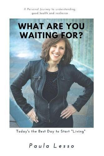 What Are You Waiting For? by Corning native Paula Lesso